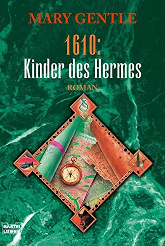 Gentle, Mary - 1610: Kinder des Hermes
