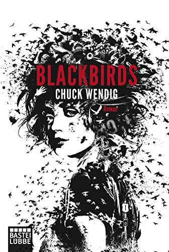 Chuck Wendig - Blackbirds
