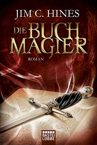 "Jim C. Hines - ""Die Buchmagier"" (Magic ex Libris 1)"