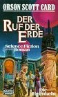 Card, Orson Scott - Der Ruf der Erde (Homecoming 2)