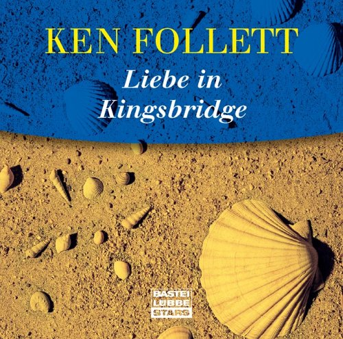Follett, Ken - Liebe in Kingsbridge