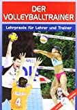 Volleyball: Der Volleyballtrainer