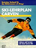 Carving: Ski-Lehrplan, Carven