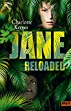 Charlotte Kerner - Jane Reloaded