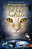 Erin Hunter - Warrior Cats Staffel 2/04 - Die neue Prophezeiung - Sternenglanz