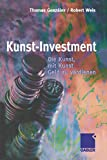 Thomas Gonzalez, Robert Weis: Kunst-Investment