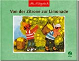 Von der Zitrone zur Limonade