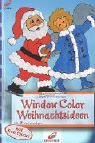 Window Color: Window Color Weihnachtsideen. Mit Samtpuder.