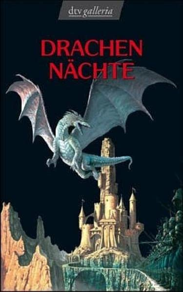 Pratchett, Terry / Zimmer Bradley, Marion / White, Ted / Luserke, Uwe / Case, David / Smith, David C - Drachennächte