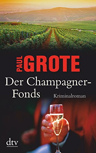 Grote, Paul - Champagner-Fonds, Der