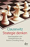 Clausewitz. Strategie denken