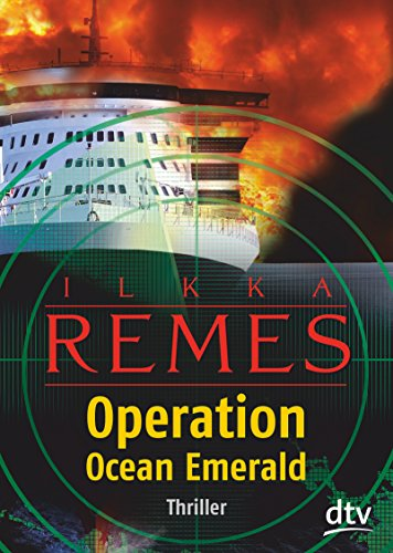 Remes, Ilkka - Operation: Ocean Emerald
