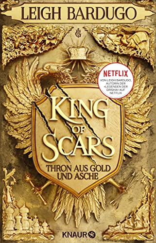 Leigh Bardugo - King of Scars (Thron aus Gold und Asche 1)