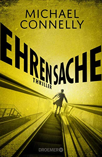 Michael Connelly - Ehrensache (Harry Bosch 20, Mickey Haller 6)