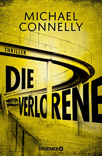 Michael Connelly - Die Verlorene (Harry Bosch 21)