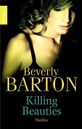 Barton, Beverly - Killing Beauties