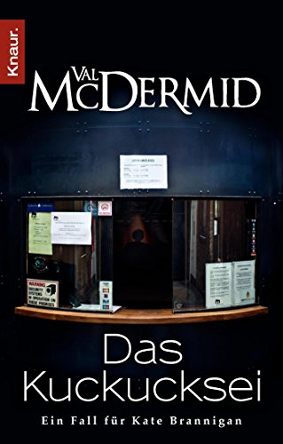 Val McDermid - Das Kuckucksei (Kate Brannigan 4)