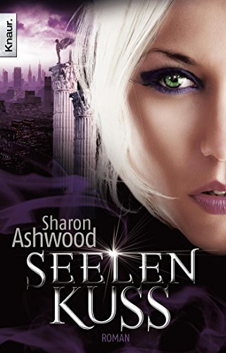 Sharon Ashwood - Seelenkuss (Dark Magic 3)