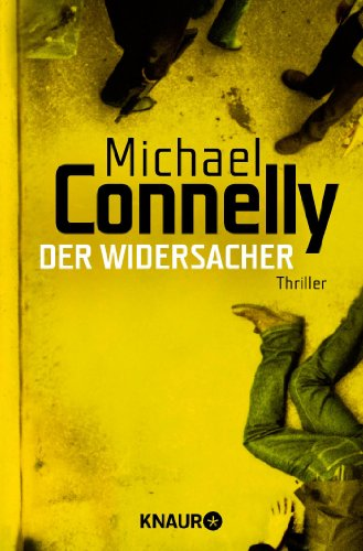 Michael Connelly - Der Widersacher [Harry Bosch 17]