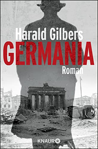 Harald Gilbers - Germania