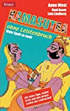 Kamasutra: Kamasutra ohne Leistenbruch