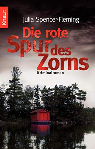 Spencer-Fleming, Julia - rote Spur des Zorns, Die