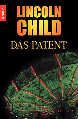 Lincoln Child - Das Patent