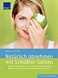 » Abnehmen mit Schüßler-Salzen von Maria Lohmann 9.95€ bei AMAZON.de