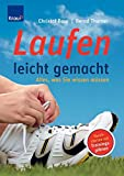 Laufen: Laufen leicht gemacht: Alles, was Sie wissen mssen