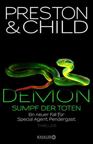 Preston & Child -  Demon. Sumpf der Toten (Special Agent Pendergast 15)