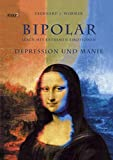 Depression: Bipolar. Depression und Manie