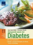 Diabetes: Genussvoll essen bei Diabetes mellitus
