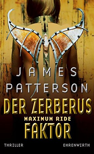 Patterson, James - Maximum Ride: Der Zerberus-Faktor
