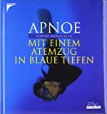 Apnoetauchen: Apnoe: Mit einem Atemzug in blaue Tiefen