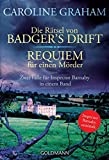 Die Rtsel von Badger's Drift/Requiem fr einen Mrder: Zwei Flle fr Inspector Barnaby in einem Band