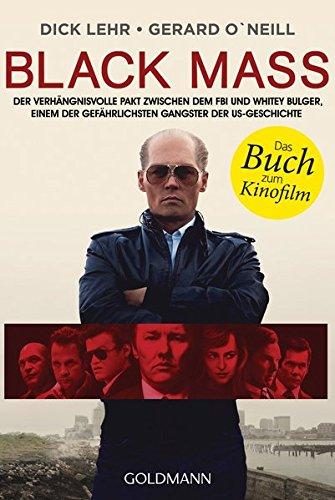Dick Lehr/Gerard O'Neill - Black Mass. Der Pate von Boston