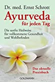 Ayurveda: Ayurveda fr jeden Tag