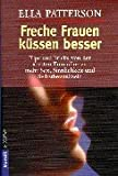 Kssen: Freche Frauen kssen besser