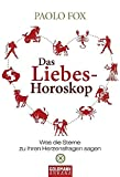 Liebeshoroskope: Das Liebes-Horoskop: Was die Sterne zu Ihren Herzensfragen sagen