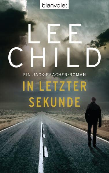 Lee Child - In letzter Sekunde (Jack Reacher 5)