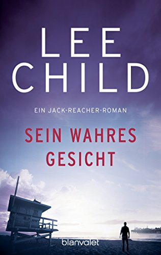 Child, Lee - Sein wahres Gesicht (Jack Reacher)