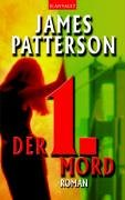 Patterson, James - 1. Mord, Der