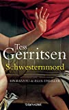 Tess Gerritsen: Schwesternmord
