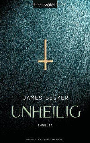 Becker, James - Unheilig