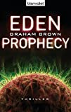 Eden Prophecy: Thriller
