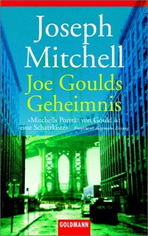 Joseph Mitchell - Joe Goulds Geheimnis