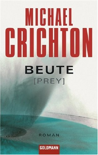 Michael Crichton - Beute (Prey)