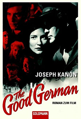 "Joseph Kanon - ""The Good German"" - In den Ruinen von Berlin"