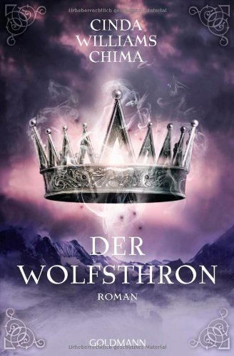 "Cinda Williams Chima - ""Der Wolfsthron"" (Seven Realms 3)"