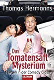 Comedy: Das Tomatensaft-Mysterium: Fliegen in der Comedy Class